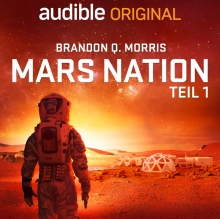 "Foto:  obs/Audible GmbH ""Mars Nation"