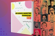 """Influencer Marketing-Trendreport 2019"