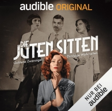 "Foto:  obs/Audible GmbH Das Audible Original Hörspiel ""Die Juten Sitten"
