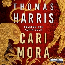 "Foto:  obs/Audible GmbH/Audible GmbH/Randomhouse Audio Hörbuch-Tipp: ""Cari Mora"